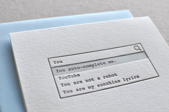 You auto-complete me. Valentine's Day Love Greeting Card with Envelope