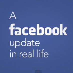 This is How Facebook Updates Would Look Like in Real Life (Video)