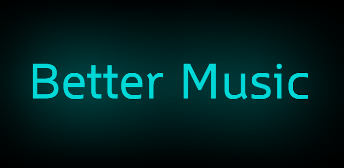 Better Music
