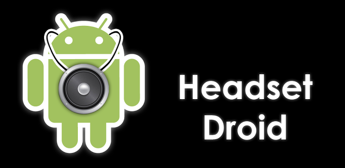 headset droid