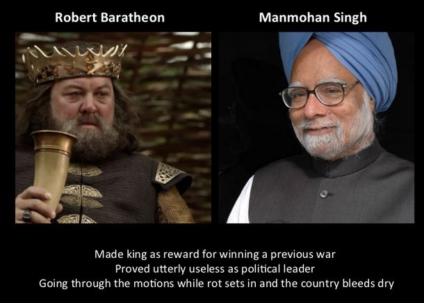 Manmohan Singh as Robert Baratheon