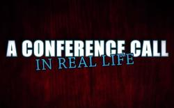 conference call in real life (video)