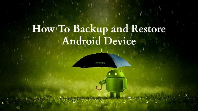 Backup And Restore Android Phone
