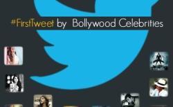 FirstTweet by Bollywood Celebrities