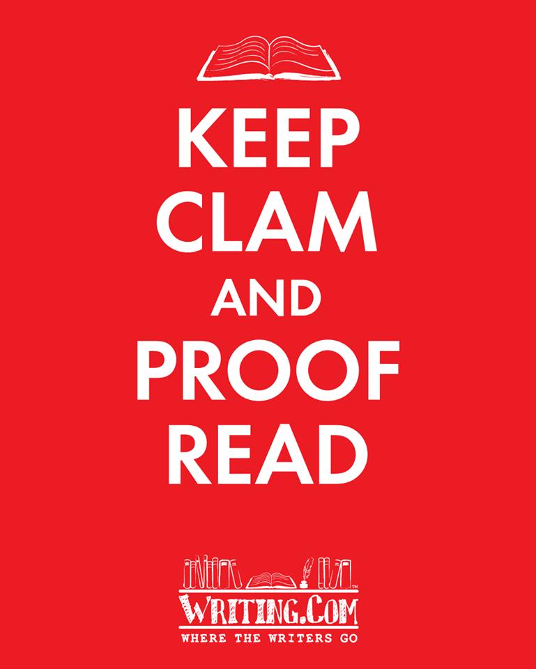 Keep Calm, proof read.