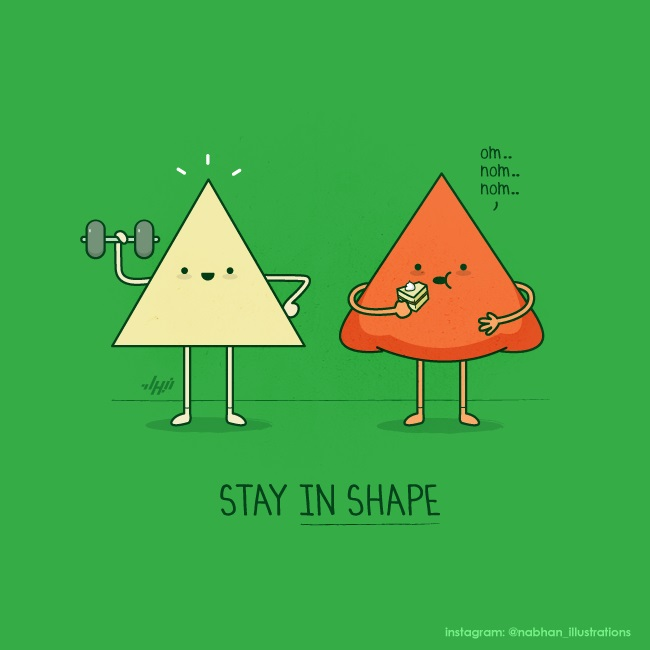 Stay in shape