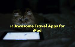 top 10 awesome travel apps for ipad