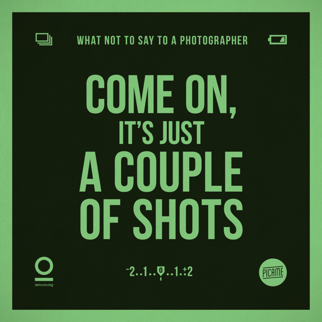 things you shouldn't say to a photographer 3
