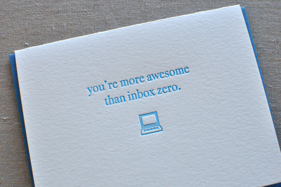 You're more awesome than Inbox Zero' geek card