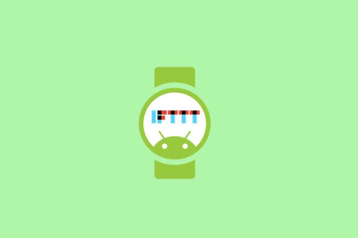 12 Best IFTTT Recipes for Android Wear in 2019