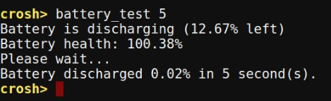 Chrome OS Crosh battery test command