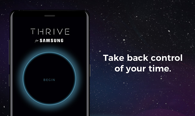 Samsung Introduces THRIVE to Help Fix Your Abusive Relationship With Technology