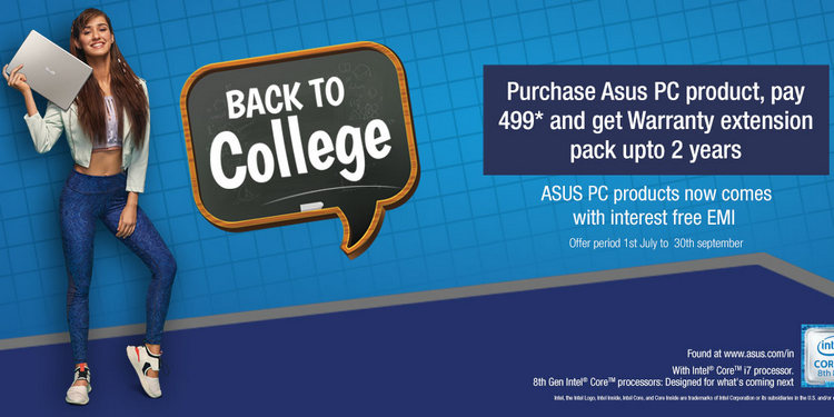 Asus 'Back to College' Offer Brings Extended Warranty, Zero Cost EMIs and More