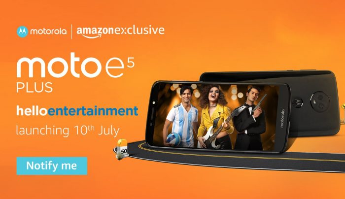 Amazon Exclusive Moto E5 Plus To Be Launched in India on July 10