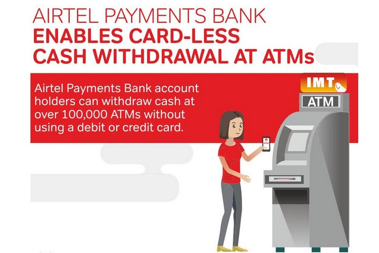 Airtel Payments Bank Now Offers Card-less Cash Withdrawals at ATMs