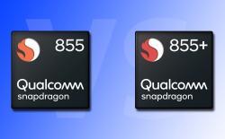Snapdragon 855 vs Snapdragon 855 Plus: What's Different?