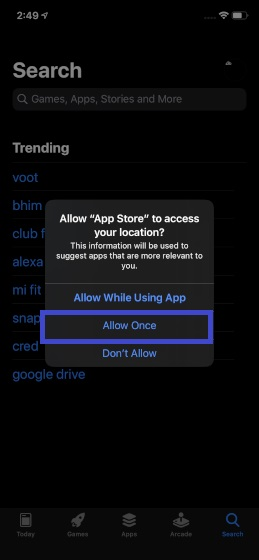 Choose Allow Once in the popup notification - Security and Privacy in iOS 13