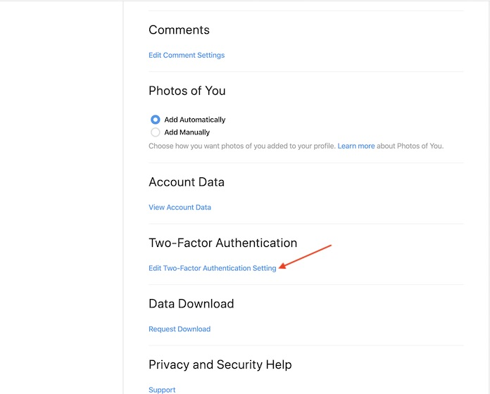 scroll down a bit and click on Edit Two-Factor Authentication Setting.