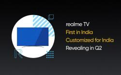 Realme TV confirmed to launch in Q2 in India