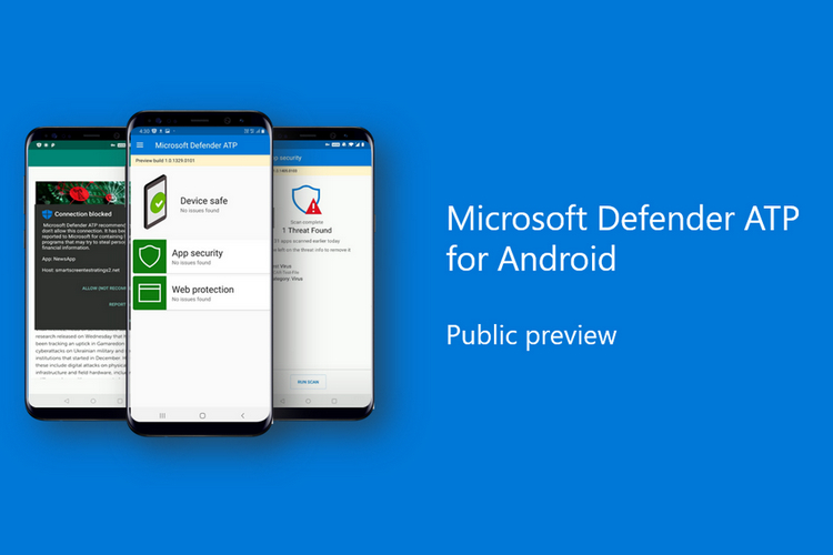 Microsoft Defender ATP for Android is now available in public preview