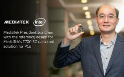 MediaTek Unveils T700 5G Modem for Intel Laptops