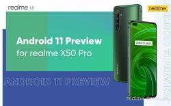 Realme X50 Pro - realme ui 2 - android 11 update