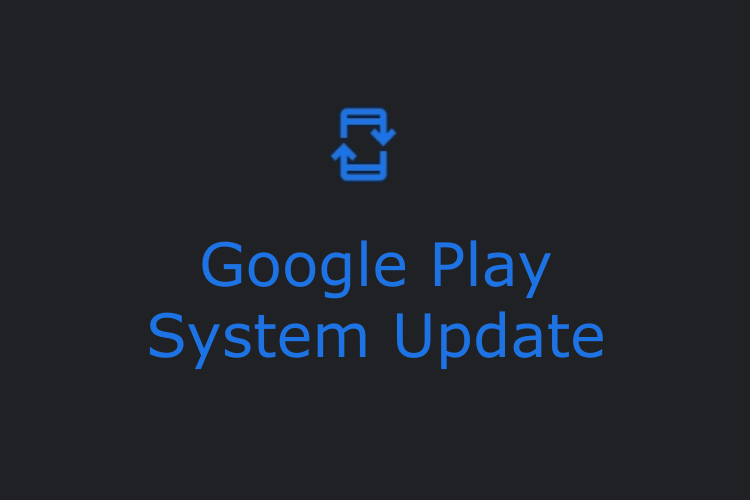 what-is-google-play-system-update-on-android-beebom