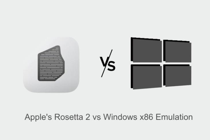 Apple's Rosetta 2 vs Windows x86 Emulation: Everything Explained