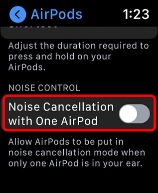 enable noise cancellation with single airpod apple watch