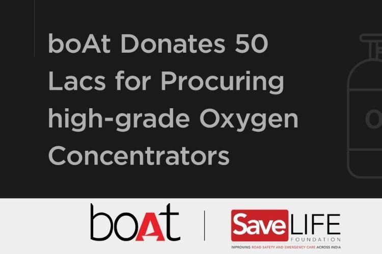 boAt تتبرع بـ 50 ألف روبية لمساعدة الهند في مكافحة COVID-19