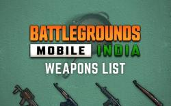 battlegrounds mobile india - pubg mobile india - weapons and guns list