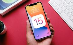 iOS 15 release date, feature, compatible iPhones and more