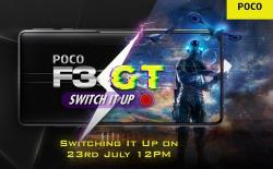 Poco F3 GT India Launch Confirmed for July 23
