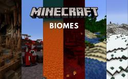 An Ultimate Guide to Minecraft Biomes in 2021