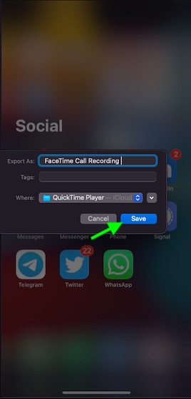 Give a suitable name to your FaceTime call recording on Mac