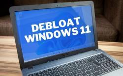 How to Debloat Windows 11 to Improve Performance