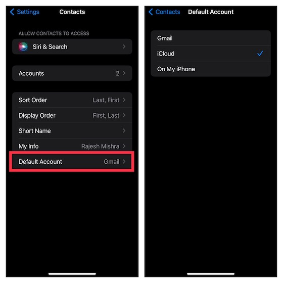 Assurez-vous que iCloud est sélectionné comme compte par défaut - Contacts iPhone manquants